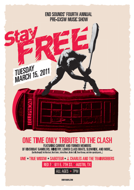 End Sounds' FourthAnnual Pre-SXSW Music Show/Party - Stay Free (The Clash Tribute Band)